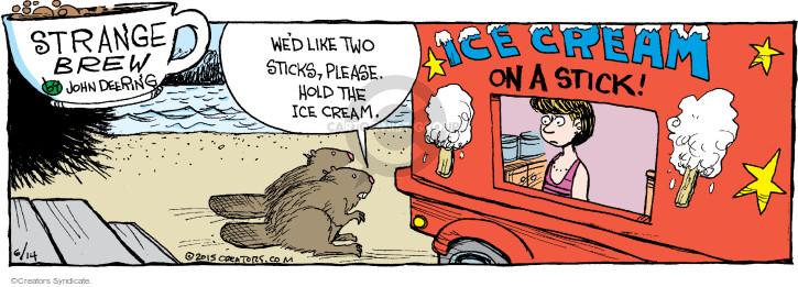 Comic Strip John Deering  Strange Brew 2015-06-14 treat