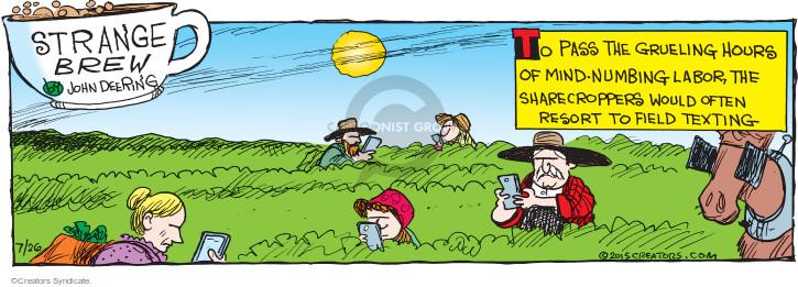 Comic Strip John Deering  Strange Brew 2015-07-26 numb