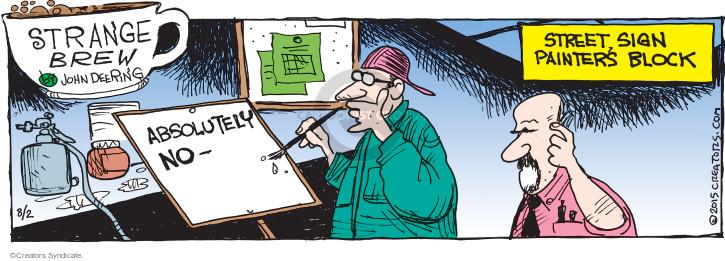 Comic Strip John Deering  Strange Brew 2015-08-02 writer's block