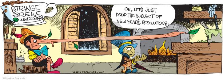 Comic Strip John Deering  Strange Brew 2015-12-27 drop