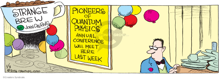 Pioneers of Quantum Physics annual conference will meet here last week.