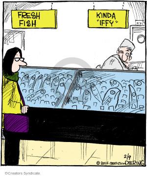 """Fresh fish. Kinda """"iffy"""". Exit."""