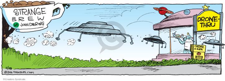 Comic Strip John Deering  Strange Brew 2016-02-28 drive-thru