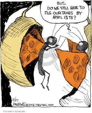 Cartoonist John Deering  Strange Brew 2016-02-27 tax