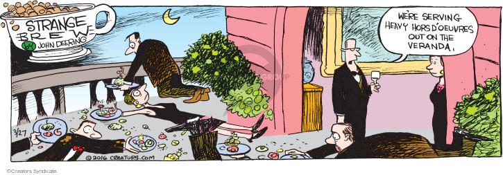 Comic Strip John Deering  Strange Brew 2016-03-27 dinner