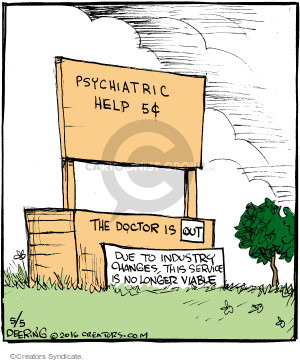 Psychiatric help 5¢. The doctor is out. Due to industry changes, this service is no longer viable.