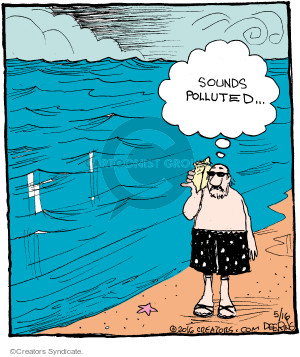Comic Strip John Deering  Strange Brew 2016-05-16 pollute