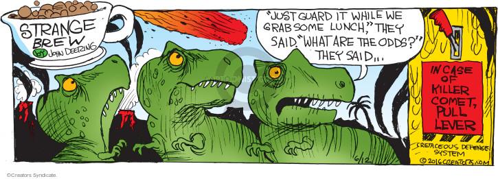 Cartoonist John Deering  Strange Brew 2016-06-12 guard