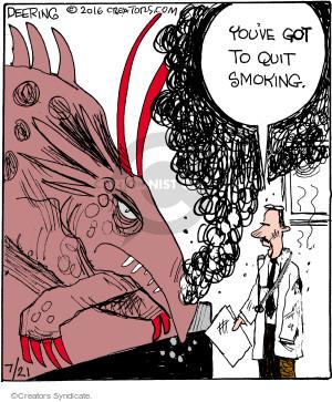 Cartoonist John Deering  Strange Brew 2016-07-21 cigarette