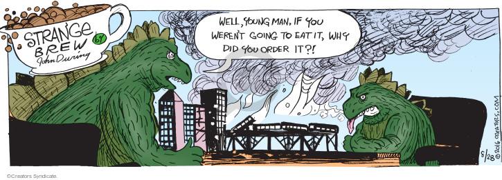 Cartoonist John Deering  Strange Brew 2016-08-28 eat