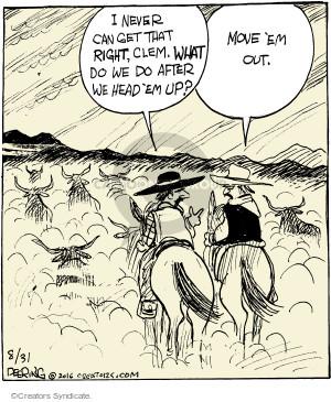 Comic Strip John Deering  Strange Brew 2016-08-31 rancher