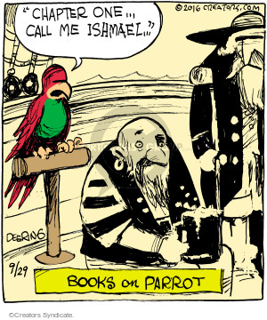"""""""Chapter one … call me Ishmael …"""" Books on Parrot."""