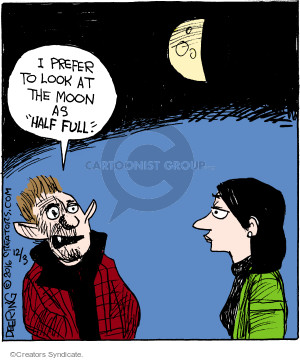 """I prefer to look at the moon as """"half full."""""""