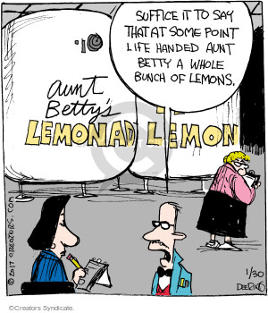 Suffice it to say that at some point life handed Aunt Betty a whole bunch of lemons. Aunt Bettys Lemonade.