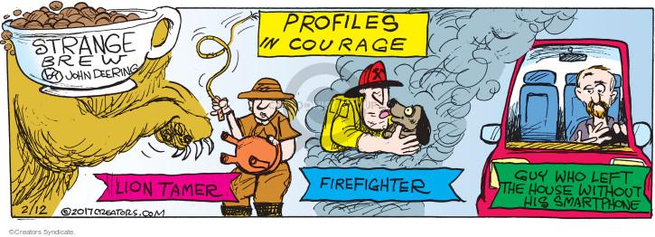 Comic Strip John Deering  Strange Brew 2017-02-12 lion