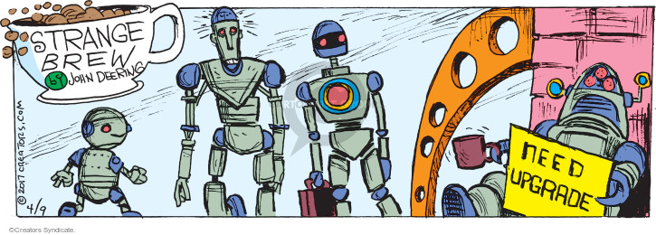 Comic Strip John Deering  Strange Brew 2017-04-09 technology