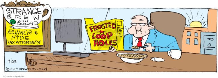 Comic Strip John Deering  Strange Brew 2017-04-23 tax loophole
