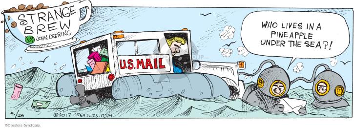 Comic Strip John Deering  Strange Brew 2017-05-28 ocean