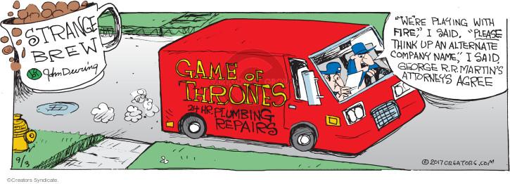Comic Strip John Deering  Strange Brew 2017-09-03 company