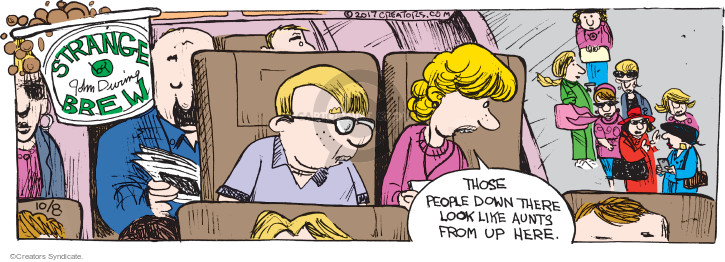 Comic Strip John Deering  Strange Brew 2017-10-08 point