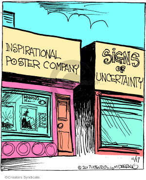 Inspiration Poster Company. Signs of Uncertainty.