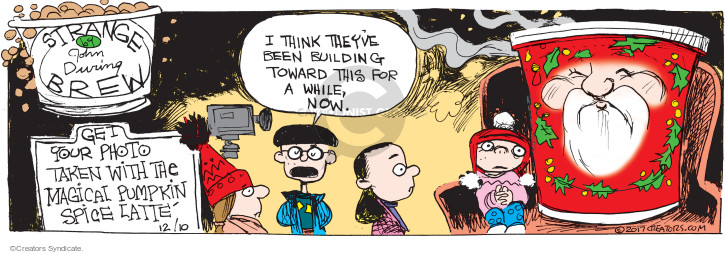 Comic Strip John Deering  Strange Brew 2017-12-10 holiday