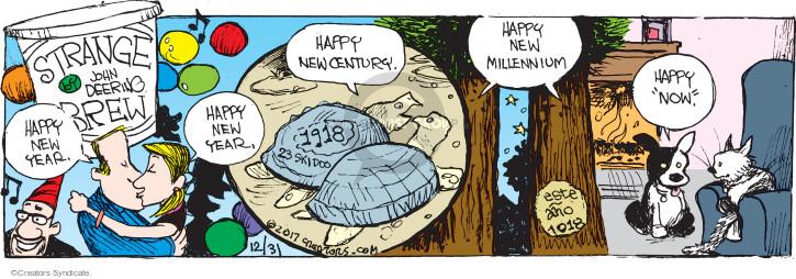 Comic Strip John Deering  Strange Brew 2017-12-31 happy