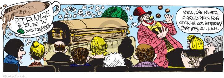 Comic Strip John Deering  Strange Brew 2018-01-21 clown