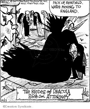 Pack up, Renfield.  Were moving to England.  The brides of Dracula hire and attorney.
