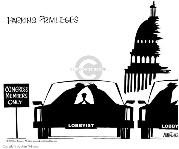 Parking Privileges.  Congress Members Only.  Lobbyists.