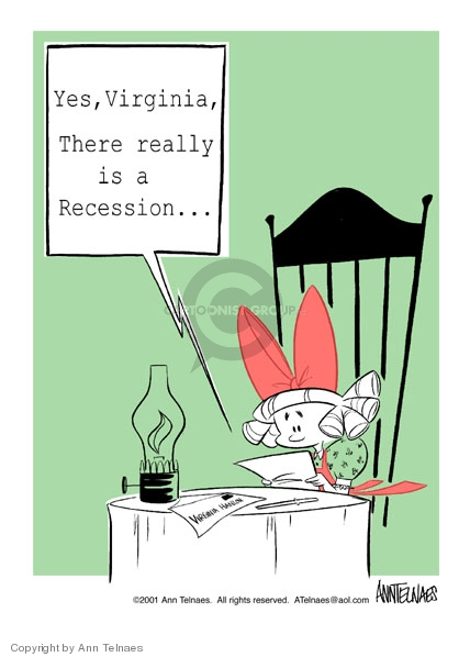 Yes, Virginia, there really is a Recession…Virginia Hanlon.