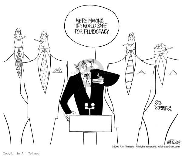 Ann Telnaes  Ann Telnaes' Editorial Cartoons 2002-01-08 wealth