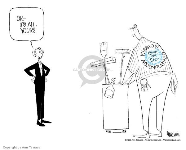 Ann Telnaes  Ann Telnaes' Editorial Cartoons 2003-09-03 Mission Accomplished