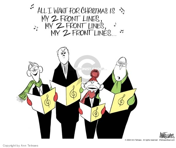 All I want for Christmas is my 2 front lines, my 2 front lines, my 2 front lines ….
