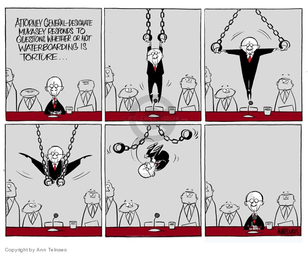 Ann Telnaes  Ann Telnaes' Editorial Cartoons 2007-10-19 Michael Mukasey