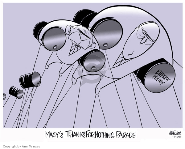 Energy policy. Macys Thanksfornothing Parade.