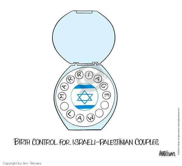 Marriage Law.  Birth control for Israeli-Palestinian couples.