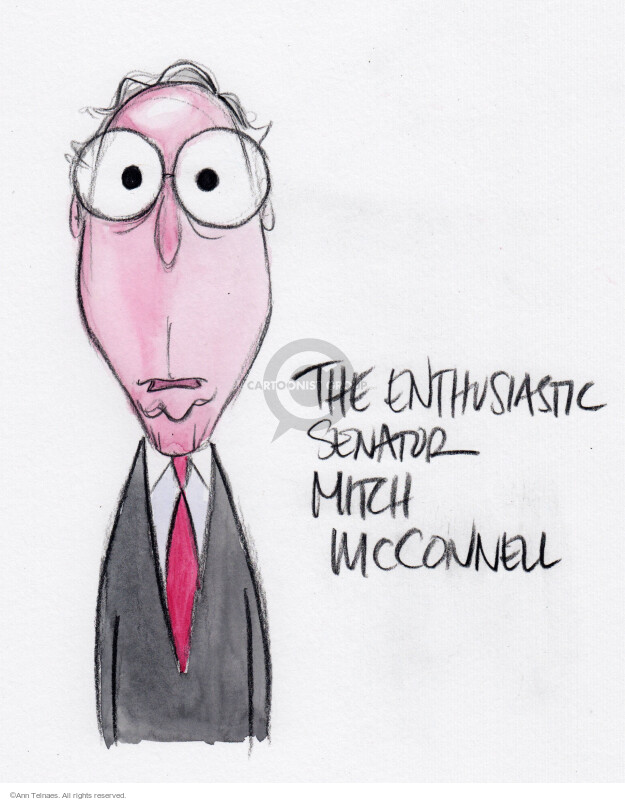 The enthusiastic Senator Mitch McConnell.