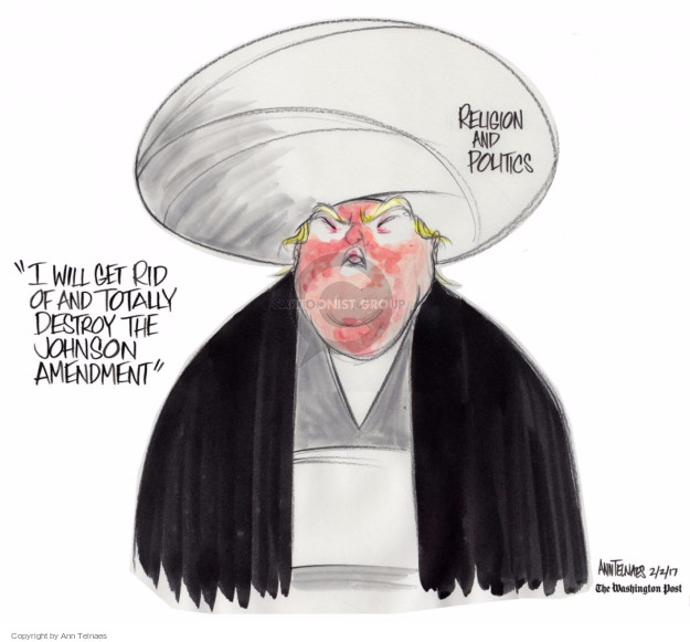 Ann Telnaes  Ann Telnaes' Editorial Cartoons 2017-02-02 church state