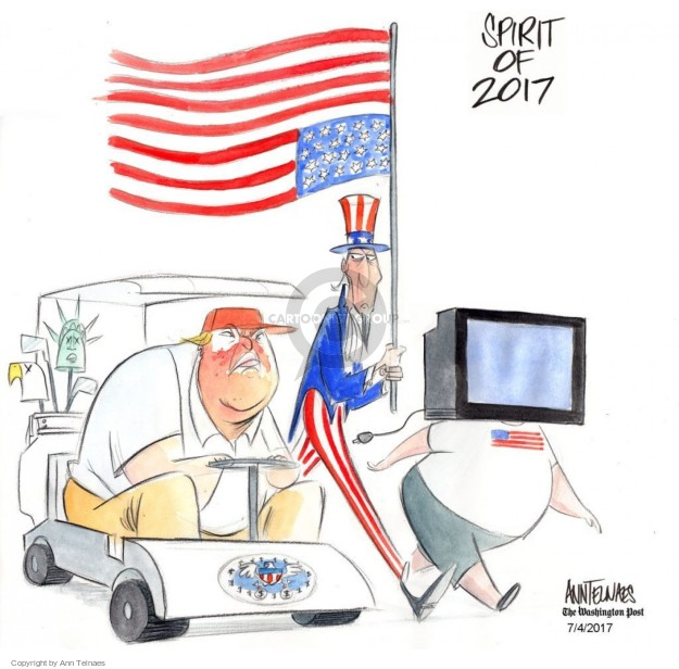 Ann Telnaes  Ann Telnaes' Editorial Cartoons 2017-07-04 patriotic