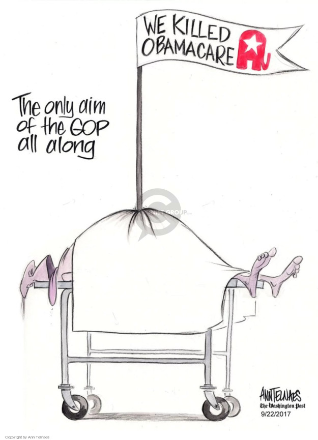 Ann Telnaes  Ann Telnaes' Editorial Cartoons 2017-09-22 Trumpcare