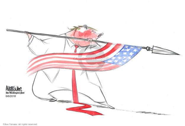 Ann Telnaes  Ann Telnaes' Editorial Cartoons 2018-06-06 patriotic
