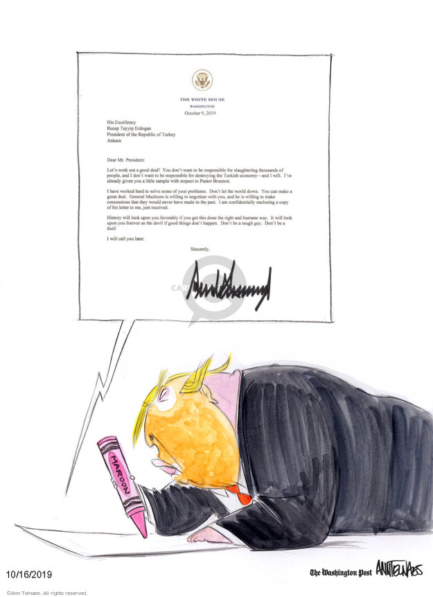 Ann Telnaes  Ann Telnaes' Editorial Cartoons 2019-10-16 presidential administration