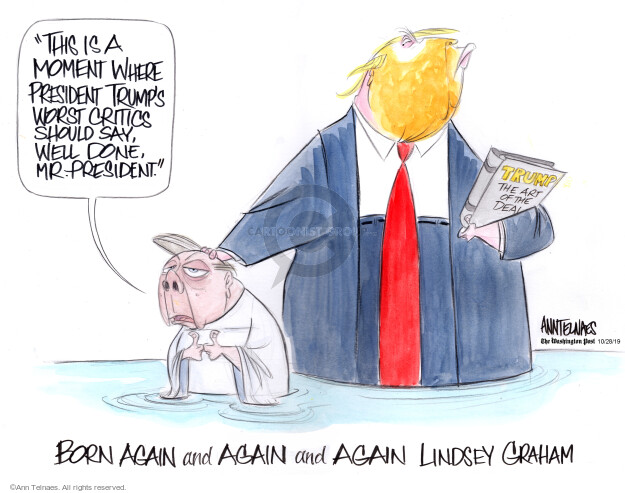 Ann Telnaes  Ann Telnaes' Editorial Cartoons 2019-10-28 presidential administration