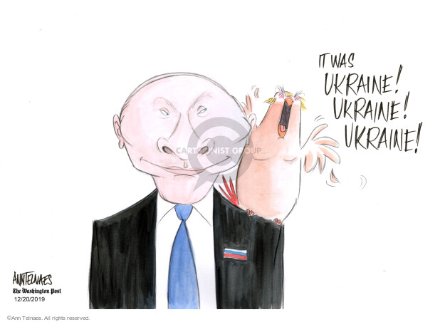 Ann Telnaes  Ann Telnaes' Editorial Cartoons 2019-12-20 Donald Trump Vladimir Putin