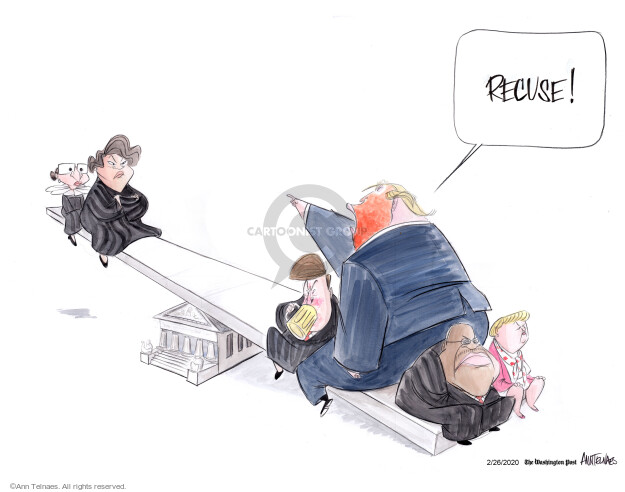 Ann Telnaes  Ann Telnaes' Editorial Cartoons 2020-02-26 court