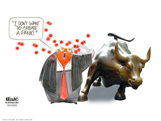 Ann Telnaes  Ann Telnaes' Editorial Cartoons 2020-09-09 economy