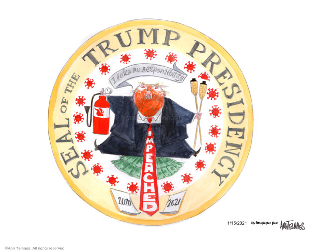 Ann Telnaes  Ann Telnaes' Editorial Cartoons 2021-01-15 presidential impeachment