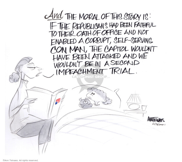 Ann Telnaes  Ann Telnaes' Editorial Cartoons 2021-02-13 Donald Trump