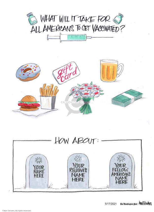 Ann Telnaes  Ann Telnaes' Editorial Cartoons 2021-05-17 vaccination